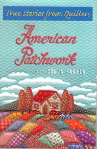 American Patchwork—edited by Sonja Hakala